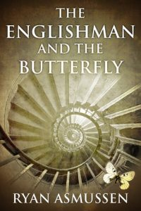 Cover image for 'The Englishman and the Butterfly' by Ryan Asmussen