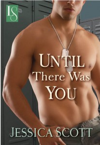 Cover image for contemporary romance book 'until there was you' by Jessica Scott