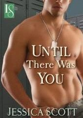Cover Image 'Until There Was You' By Jessica Scott