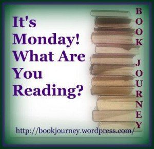 Image Button for weekly meme. It's Monday! What Are You Reading?