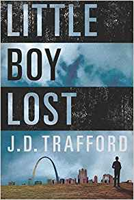 Cover Image - 'Little Boy Lost' By J.D. Trafford - Amazon Version