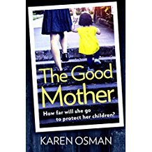 Cover Image Of 'The Good Mother' By Karen Osman