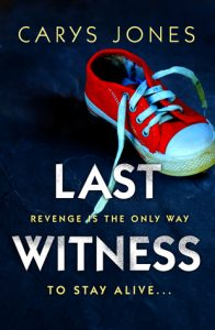 Cover Image Of 'Last Witness' By Carys Jones