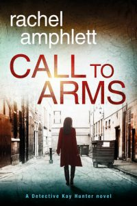 Cover Image Of The Book 'Call To Arms' By Rachel Amphlett