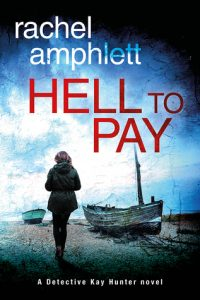 Cover Image Of Book 'Hell To Pay' By Rachel Amphlett