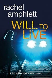 Cover Image Of Book 'Will To Live' By Rachel Amphlett