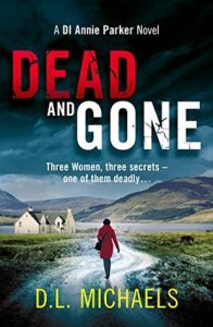 Cover Image Of The Book 'Dead And Gone' By Author D.L. Michaels