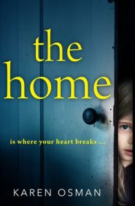 Cover Image Of The Book 'The Home' By Author Karen Osman