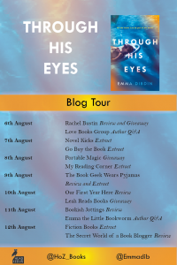 Image Of The Blog Tour Banner For The Book 'Through His Eyes' By The Author Emma Dibdin