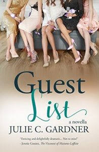 Cover Image Of The Book 'Guest List' By Julie C. Gardner