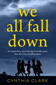 Cover Image Of The Book 'We All Fall Down' By Author Cynthia Clark