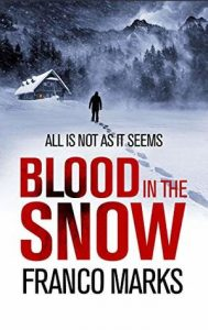 Cover Image Of the Book 'Blood In The Snow' By Author Franco Marks