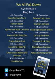 Image Of The Blog Tour Banner For The Book 'We All Fall Down' By Author Cynthia Clark
