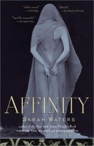 Cover Image of the book 'Affinity' by author Sarah Waters