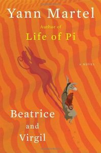 Cover image of the book 'Beatrice and Virgil' by author Yann Martel