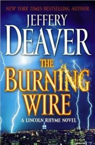 Cover image of the book 'The Burning Wire' by author Jeffery Deaver