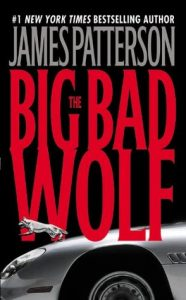 Cover image of the book 'The Big Bad Wolf' by author James Patterson