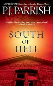 Cover image of the book 'South Of Hell' by author P.J. Parrish