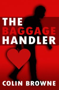 Cover image of the book 'The Baggage Handler' by author Colin Browne
