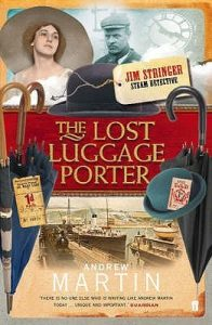 Cover image of the book 'The Lost Luggage Porter' by author Andrew Martin