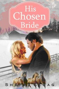Cover image of the book 'His Chosen Bride' by author Sherry Gloag