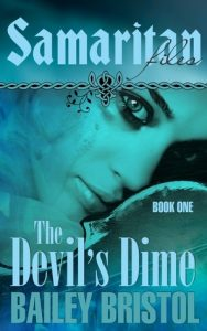 Cover image of the book 'The Devil's Dime' by author Bailey Bristol