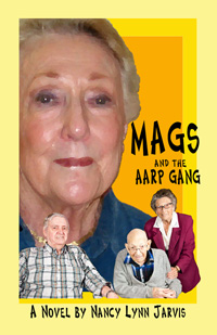 The Original Cover Art Image For 'Mags And The AARP Gang' by Nancy Lynn Jarvis