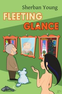 Cover image of the book 'Fleeting Glance' by author Sherban Young