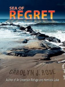 Cover image of the book 'Sea Of Regret' by author Carolyn J. Rose