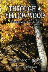 Cover image of the book 'Through A Yellow Wood' by author Carolyn J. Rose