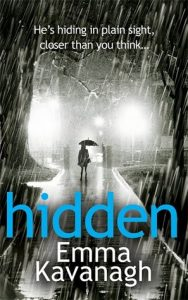 Cover image of the book 'Hidden' by author Emma Kavanagh