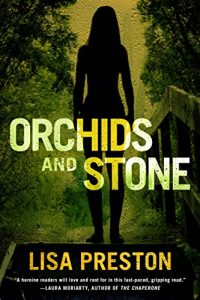 Cover image of the book 'Orchids And Stone' by the author Lisa Preston