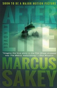 Cover Image Of 'Afterlife' By Marcus Sakey