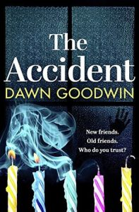 Cover Image Of The Book 'The Accident' By Dawn Goodwin