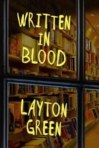 Cover Image For 'Written In Blood' By Layton Green