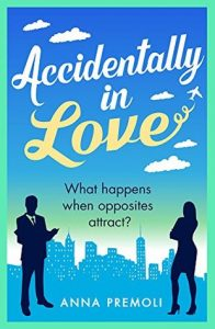Cover Image Of 'Accidentally In Love' By Anna Premoli
