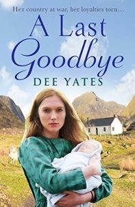 Cover Image Of The Book 'A Last Goodbye' By Author Dee Yates