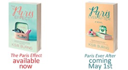 Promotional Image For The Books 'The Paris Effect' and 'Paris Ever After' By Author K.S.R. Burns