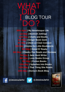 Image Of The Blog Tour Banner For The Book 'What Did I Do?' By Author Jessica Jarlvi