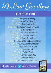 Image Of The Blog Tour Banner For The Book 'A Last Goodbye' By Author Dee Yates