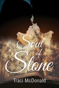 Cover Image For The Book 'Soul Of Stone (Ice And Stone #1) By Author Traci McDonald