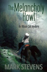 Cover Image Of The Book 'The Melancholy Howl' By Author Mark Stevens
