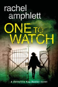 Cover Image Of The Book 'One To Watch' By Author Rachel Amphlett
