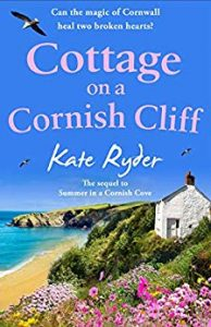 Cover Image Of The Book 'Cottage On A Cornish Cliff' By Author Kate Ryder