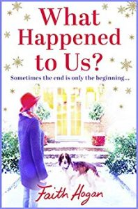 Cover Image Of The Book 'Whatever Happened To Us?' By Author Faith Hogan