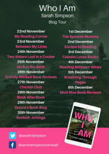 Image For Part Two Of The Blog Tour Banner For The Book 'Who I Am' By Author Sarah Simpson