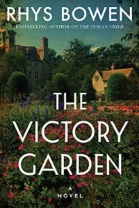 Cover Image Of The Book 'The Victory Garden ' By Author Rhys Bowen