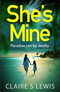 Cover Image Of The Book 'She's Mine' By Author Claire S. Lewis