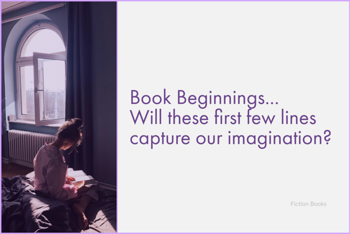 image of a woman sat reading by an open window - caption reads 'will these first few lines capture our imagination' - used as the image for Book Beginnings / First Lines, posts