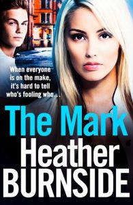 Cover image of the novel 'The Mark' by author Heather Burnside